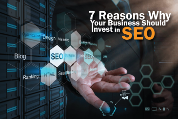 SEO Singapore - 7 Reasons Why Your Business Should Invest in SEO